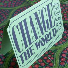 One ticket to #changetheworld