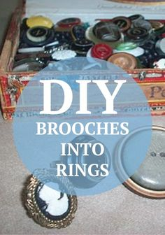 Turn old brooches into stylish new DIY rings!