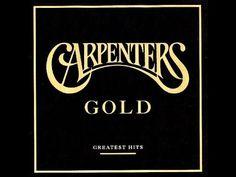 Carpenters: Gold: Greatest Hits (Full Album + Bonus Track)