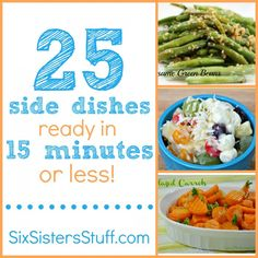25 side dishes ready in 15 minutes or less on SixSistersStuff.com. #sidedish #quickrecipe
