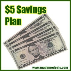 $5 Savings Plan http://madamedeals.com/5-savings-plan/ #savings #inspireothers #savemoney