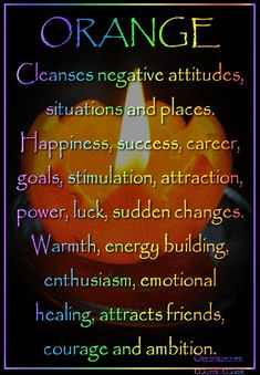Candles:  Orange #Candle ~ Cleanses negative attitudes, situations and places. Happiness, success, career, goals, stimulation, attraction, power, luck, sudden changes, Warmth, energy building, enthusiasm, emotional healing, attracts friends, courage and ambition