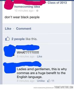 Why you should use commas… lol
