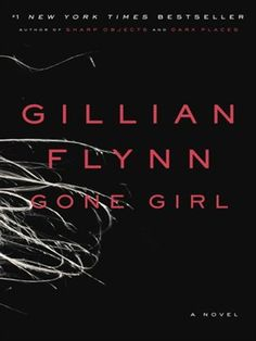 Gillian Flynn's dramatic thriller about Amy Dunne (Rosamund Pike), whose disappearance on her fifth wedding anniversary implicates her husband (Ben Affleck).  Nov. gone girl, ebook bestsel, book wishlist, top ebook, book read, gillian flynn, view ebook, ebook detail, popular ebook