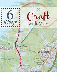 Crafts that can be made from--or of--maps!