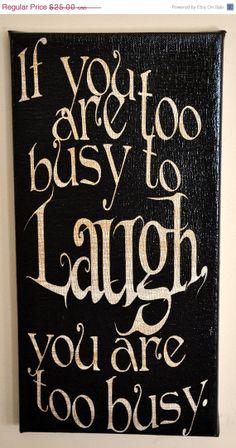 ツ....love this little smiley face, too! Wall Decor, Inspiration, Express Art, Posters Quotes, Make Time, Laughing Quotes...