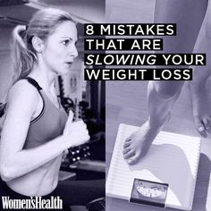 8 Mistakes That Are Slowing Your Weight Loss: http://www.womenshealthmag.com/weight-loss/weight-loss-mistakes?cm_mmc=Pinterest-_-womenshealth-_-content-weightloss-_-mistakesslowingweightloss