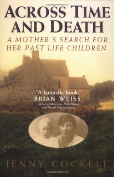 For as long as she could remember, Jenny Cockell had felt she had lived a former life as Mary Sutton. Finally, Jenny acted on her intense need to find her lost family. After years of painstaking searching, she finally reunited with family members from her previous lifetime. This is her startling, true story. . . Really makes you wonder! . . .