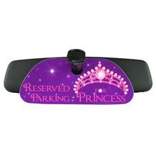 Rearview Mirror Car Sign - Reserved Parking for Princess. Available at CarDecor.com.