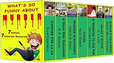 What's So Funny About Murder: 7 complete humorous Mysteries by 7 authors, http://www.amazon.com/dp/B00N038P1K/ref=cm_sw_r_pi_awdm_V2ghub0D6VCZF