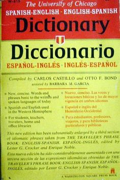 Spanish-English Dictionary (University of Chicago) by Carlos Castillo,http://www.amazon.com/dp/B000FVUVQ2/ref=cm_sw_r_pi_dp_L-w3sb09Y7JCGP2Q