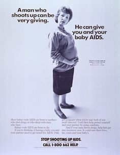 """""""Stop shooting up AIDS. Get into drug treatment."""" (National Institute on Drug Abuse, 1980s)"""
