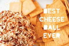 You need to make this cheese ball.  So good.