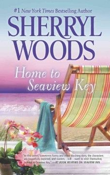 Home to Seaview Key by Sherryl Woods.  Click the cover image to check out or request the romance kindle.