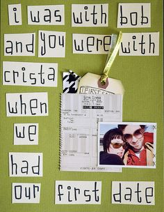 Scrapbook Materials: 8.5x11 cardstock, carstock with acrylic stamps, movie ticket, thread, photograph, wrapping paper, ribbon, tag with journaling of our first date.    Just a little history about the people we were with when Nektarios and I met.     How to find sexy women. Learn more on cougarsplace.com