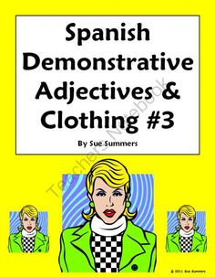 Spanish Demonstrative Adjectives & Clothing Worksheet #3 from Sue Summers on TeachersNotebook.com (2 pages)  - 24 English to Spanish translations
