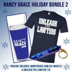 Nancy Grace Holiday Bundle #2 Includes the best-selling Unleash the Lawyers T-shirt, travel tumbler and safety whistle key chain. This set makes a great gift for lawyers and law school students, too!
