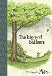 graphic, big wet, funny stories, reading levels, wet balloon, read books, design books, balloons, children book