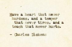 charles dickens, harden, hurt, heart, touch, quotes, inspir, word, charl dicken