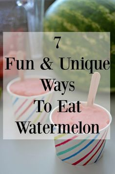 Enjoy watermelon in