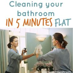 Clean the bathroom in five minutes