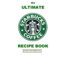 Oh. My. Gosh! This has EVERY starbucks drink recipe you could think of….32 pages of recipes? Don't mind if I do!