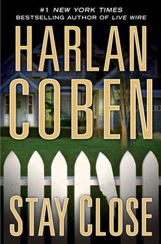 Stay Close: http://www.amazon.com/Stay-Close-Harlan-Coben/dp/0525952276/?tag=sewofrho-20
