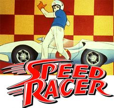 Go Speed Racer! I also collect Speed Racer cars and other Speed Racer items.