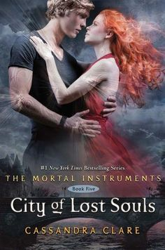 City of Lost Souls by Cassandra Clare - Darkness threatens to claim the Shadowhunters in the harrowing fifth book of the Mortal Instruments series. (Bilbary Town Library: Good for Readers, Good for Libraries)