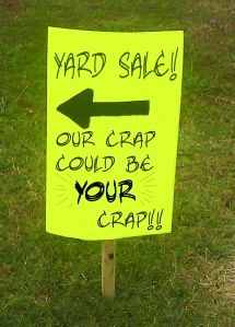 LOL! I love the frankness of this yard sale sign.