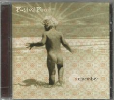 Rusted Root CD Remember