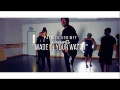 WADE IN YOUR WATER | choreography | @PatrickGodinet @commonkings