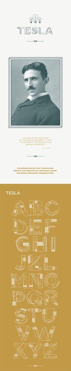 Tesla Font - inspired by lightbulb circuitry, an aha moment.