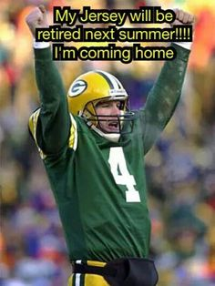 The way it should be, despite everything. I love you, Favre!!