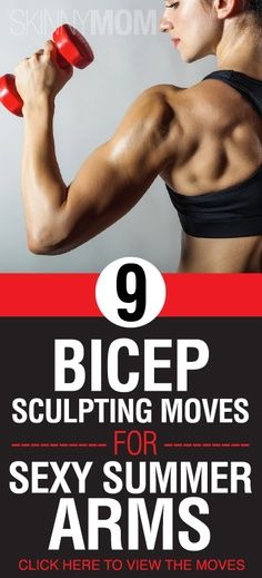 9 bicep sculpting moves for sexy summer arms.