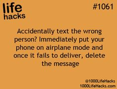 Accidentally text the wrong person? Immediately put your phone on airplane mode and once it fails to deliver, delete the message. Very Good to KNOW.....!!!!