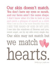We Match Hearts - Ombre Typography Wall Art - #Adoption #quote This just made my heart smile. If I ever adopt a kid, this is going in there room :)