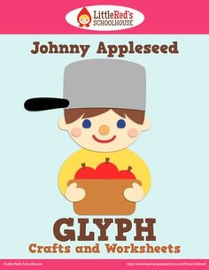 Johnny Appleseed Glyph Craft and Worksheets $