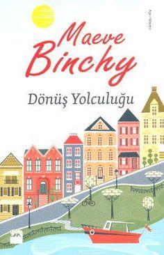 Maeve Binchy, Dönüş Yolculuğu'nda dokunaklı ve ironik üslubuyla bizi hayatın unutulmaz anlarını keşfe çıkarıyor. http://www.idefix.com/kitap/donus-yolculugu-maeve-binchy/tanim.asp?sid=I2FYWPB77Y0YB1WOLIQL