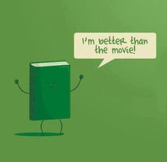 Books better than movies
