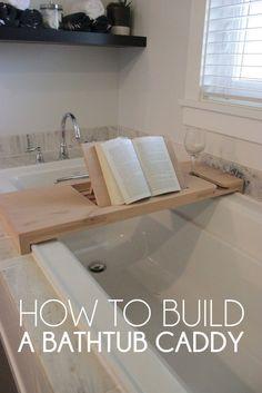 How to Build a Bathtub Caddy