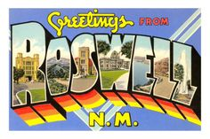 Roswell, NM. Why not?