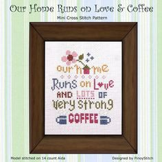 Our Home Runs on Love & Coffee Mini Sampler  PDF by PinoyStitch, $5.00