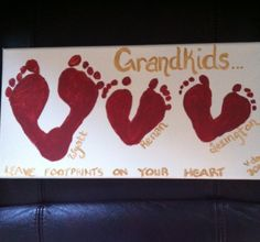 """Perfect V-day present for the grandparents.  All it takes is some canvas, paint, and your kiddos feet! Just make the footprints in the shape of a heart by overlapping the heels.  Make sire to label the footprints and put either the kids ages or the date you made it.  Than write, """"Grandkids leave footprints on your heart."""" Extremely easy and pretty cute!!"""