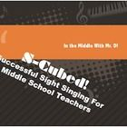 S-Cubed!  Successful Sight Singing Course for Ages 9-16  Freebie Preview! Adjudicated Festival Season is coming!  January is a great time to get started on this unique offering! It's a workshop for teachers that includes 10 minute daily lessons!