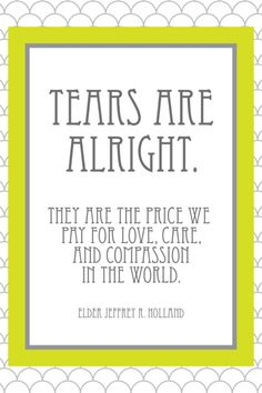 I love Elder Holland! He is always so wise.