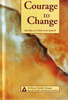 Courage to Change #alanon #naranon #12step