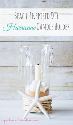 DIY Beach Inspired Hurricane Candle Holder  | TodaysCreativeBlog.net