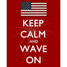 Keep Calm & Wave On Free Printable From Polkadots on Parade  #4thofJuly #FREE #Printables