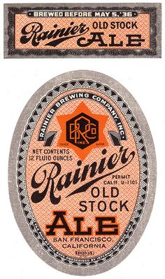 Old Stock Ale. U-Permit Label, 12 oz, 1936, Rainier Brewing Co., San Francisco, CA.